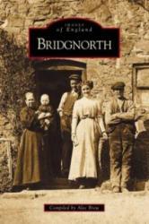 Bridgnorth - Alec Brew (ISBN: 9780752420752)