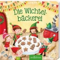Die Wichtelbäckerei - Lydia Hauenschild, Ag Jatkowska (ISBN: 9783845819778)