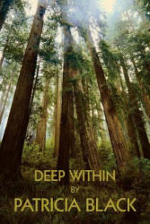 Deep Within - Black, Patricia (ISBN: 9781420825213)