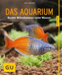 Das Aquarium - Axel Gutjahr (ISBN: 9783833855108)