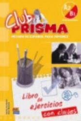 Club Prisma A2/B1 - Ana Romero (ISBN: 9788498481587)