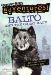 Balto and the Great Race (ISBN: 9780613211659)