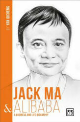 Jack Ma & Alibaba: A Business and Life Biography (ISBN: 9781911498261)