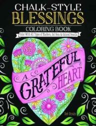 Chalk Style Blessings Coloring Book (ISBN: 9781497203037)