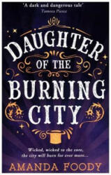 Daughter Of The Burning City (ISBN: 9781848455443)