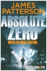 Absolute Zero - James Patterson (ISBN: 9781786531780)