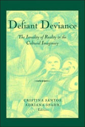 Defiant Deviance - Cristina Santos, Adriana Spahr (ISBN: 9780820476186)
