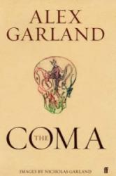 Alex Garland - Coma - Alex Garland (ISBN: 9780571225033)