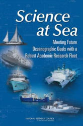 Science at Sea - Committee on Evolution of the National Oceanographic Research Fleet, Ocean Studies Board, Division on Earth and Life Studies, National Research Counci (ISBN: 9780309145572)