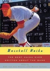 Baseball Haiku - Nanae Tamura, Cor van den Heuvel (ISBN: 9780393062199)