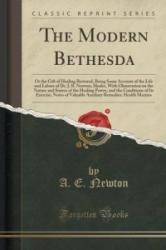 Modern Bethesda - A E Newton (ISBN: 9781330577905)