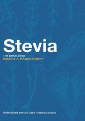A. Douglas Kinghorn - Stevia - A. Douglas Kinghorn (ISBN: 9780415268301)
