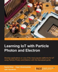 Learning IoT with Particle Photon and Electron (ISBN: 9781785885297)