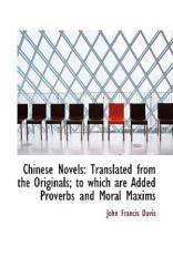 Chinese Novels - Davis, John Francis, Sir (ISBN: 9781103349586)