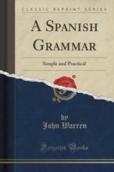 Spanish Grammar - Warren, John, RIB Rib Rib Rib Rib Rib Rib Rib Rib Rib Rib Rib (ISBN: 9781330308493)