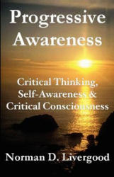 Progressive Awareness - Livergood, Norman, D (ISBN: 9781893302808)