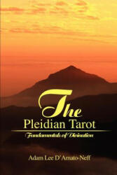 Pleidian Tarot - Adam Lee D'Amato-Neff (ISBN: 9780595228188)