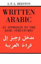 Written Arabic - Alfred F. L. Beeston (ISBN: 9780521095594)