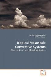 Tropical Mesoscale Convective Systems - Abhilash Sukumarapillai (ISBN: 9783639201673)