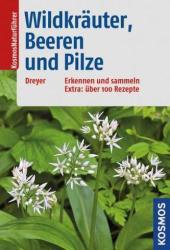 Wildkruter, Beeren und Pilze (ISBN: 9783440146859)