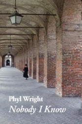 Nobody I Know - Wright, Phyl (ISBN: 9781904999393)