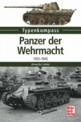 Panzer der Wehrmacht. Bd. 1 - Alexander Lüdeke (ISBN: 9783613038325)