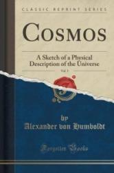 Cosmos, Vol. 5 - Alexander Von Humboldt (ISBN: 9781332300785)