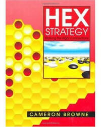 Hex Strategy - Cameron Browne (ISBN: 9781568811178)