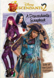 A Descendants Scrapbook: The Isle of the Lost Edition (ISBN: 9780794439552)