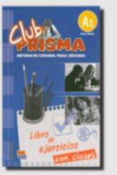 Club Prisma Inicial A1 Libro de ejercicios con soluciones - Ana Romero, Carlos Yllana (ISBN: 9788498480542)