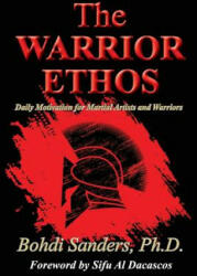 WARRIOR ETHOS - Bohdi Sanders Ph. D. , Al Dacascos (ISBN: 9781937884192)