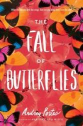 Fall of Butterflies - Andrea Portes (ISBN: 9780062497802)