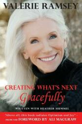 Creating What's Next: Gracefully (ISBN: 9780988225091)