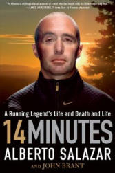 14 Minutes: A Running Legend's Life and Death and Life (ISBN: 9781609619985)
