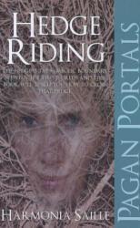 Pagan Portals-Hedge Riding - Harmonia Saille (ISBN: 9781780993485)