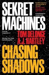 Sekret Machines Book 1: Chasing Shadows - Tom Delonge, Aj Hartley, Jim Semivan (ISBN: 9781943272297)