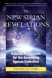 New Sirian Revelations - Galactic Prophecies for the Ascending Human Collective (ISBN: 9781623171711)