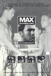 Max Schmeling: An Autobiography (ISBN: 9781566251082)