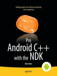 Pro Android C++ with the NDK (ISBN: 9781430248279)