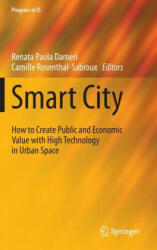 Smart City - Renata Paola Dameri, Camille Rosenthal-Sabroux (ISBN: 9783319061597)