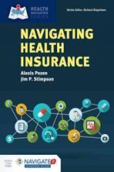 Navigating Health Insurance - Alexis Pozen, James Stimpson (ISBN: 9781284113129)
