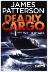 Deadly Cargo - James Patterson (ISBN: 9781786531766)