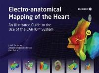 Electro-anatomical Mapping of the Heart - Josef Kautzner, Anders Kirstein Pedersen, Petr Peichl (ISBN: 9781901346985)