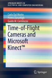 Time-of-Flight Cameras and Microsoft Kinect (ISBN: 9781461438069)