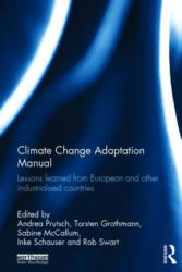 Climate Change Adaptation Manual (ISBN: 9780415630405)