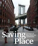 Saving Place - Andrew S. Dolkart (ISBN: 9781580934312)