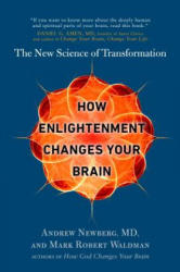 How Enlightenment Changes Your Brain: The New Science of Transformation (ISBN: 9780399185595)