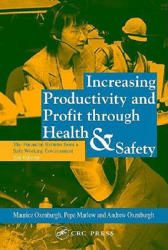 Increasing Productivity and Profit through Health and Safety - Andrew Oxenburgh (ISBN: 9780415243315)
