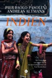 Pier Paolo Pasolini, Andreas Altmann - Indien - Pier Paolo Pasolini, Andreas Altmann (ISBN: 9783737407021)
