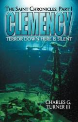 Clemency - Turner, Charles G, III (ISBN: 9781458203588)